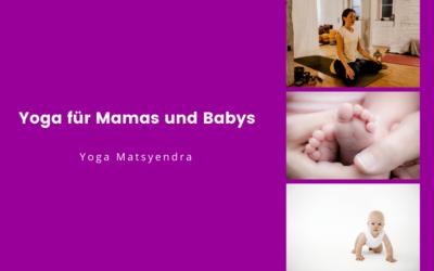 Yoga für Mamas und Babys