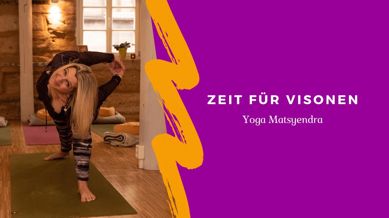 Matsyendra Yoga Fuerth Visionen Video