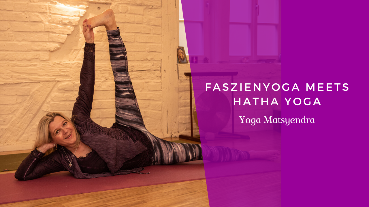 Faszienyoga meets Hatha Yoga Video